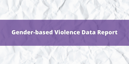 Gender-based Violence Data Report