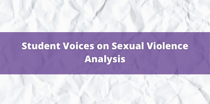Student Voices on Sexual Violence Data Analysis