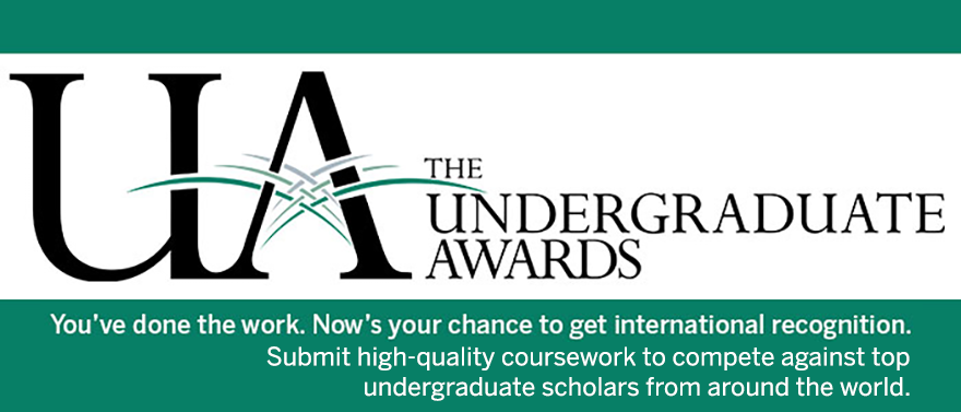 The Undergraduate Awards honouring exceptional coursework